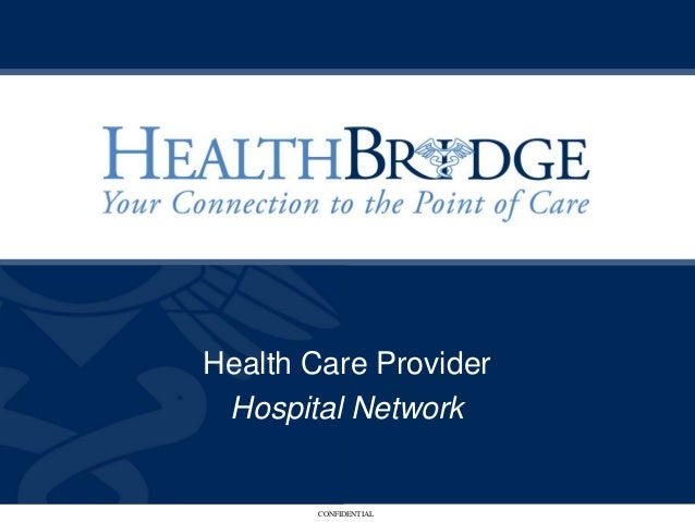 Health Care Provider/Hospital Network