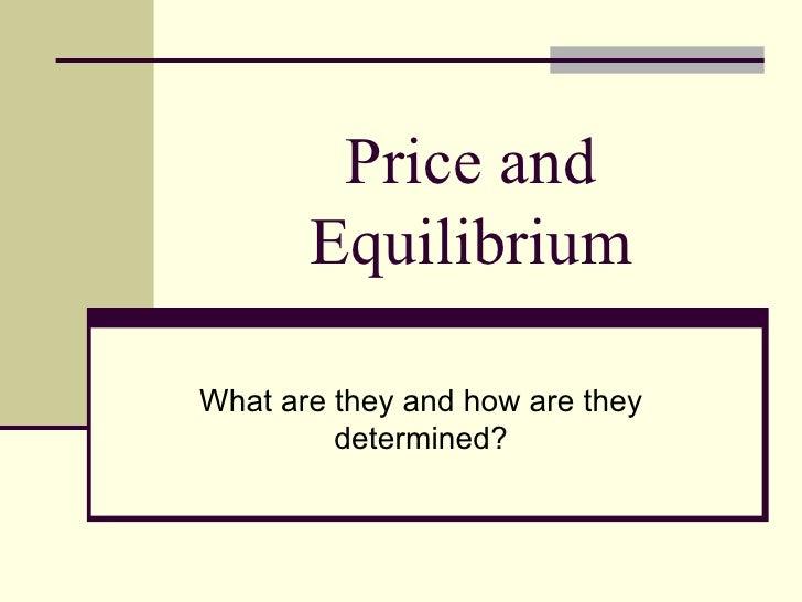 Price and Equilibrium