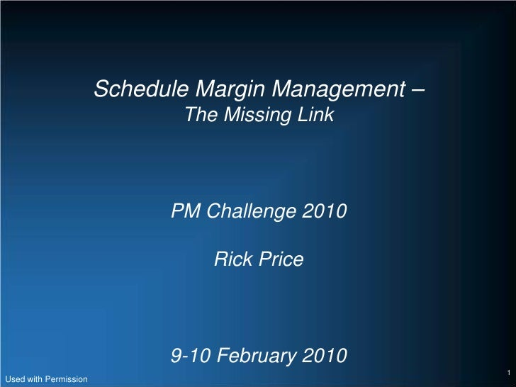Schedule Margin Management –                              The Missing Link                             PM Challenge 2010  ...