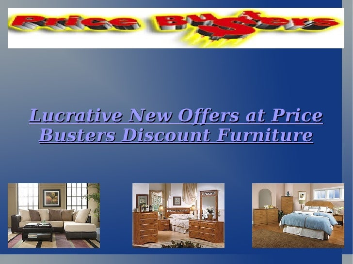 Lucrative New Offers at Price Busters Discount Furniture
