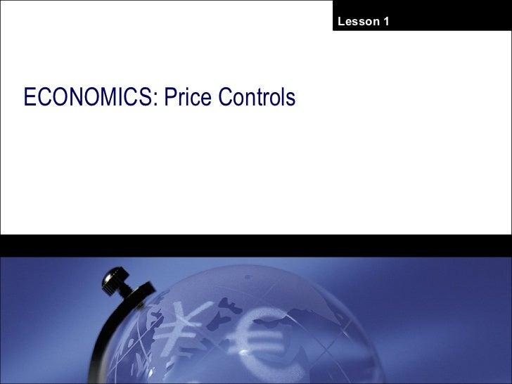 ECONOMICS: Price Controls