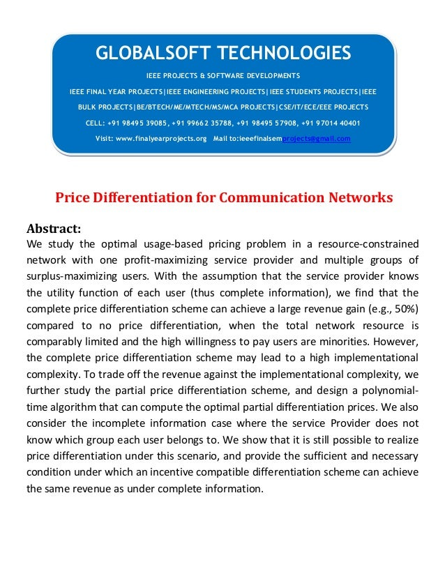 JAVA 2013 IEEE NETWORKING PROJECT Price differentiation for communication networks