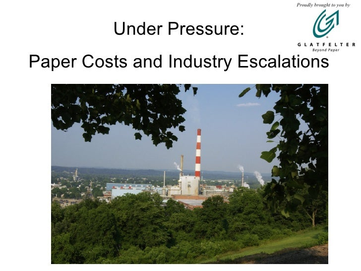 Under Pressure: Paper Costs and Industry Escalations