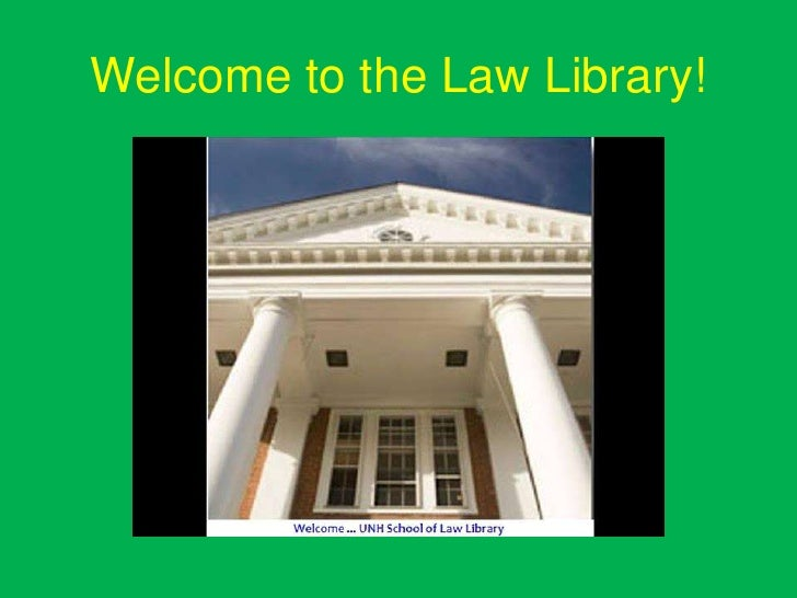 Welcome to the Law Library!<br />