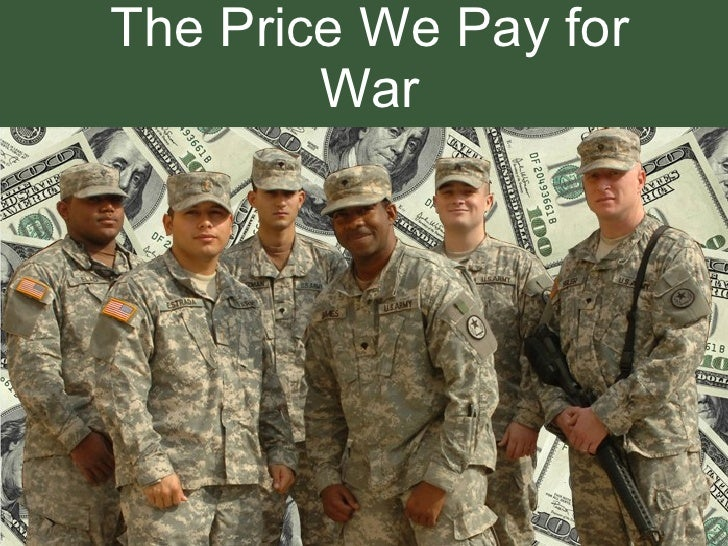 0851012 The Price We Pay For War