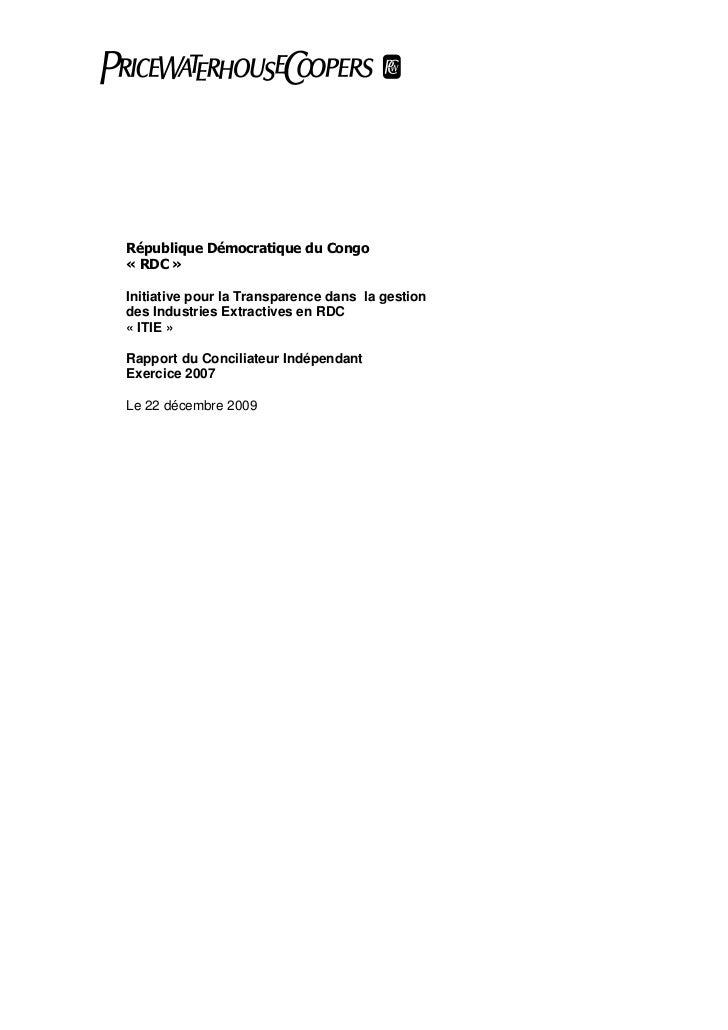 République Démocratique du Congo« RDC »Initiative pour la Transparence dans la gestiondes Industries Extractives en RDC« I...