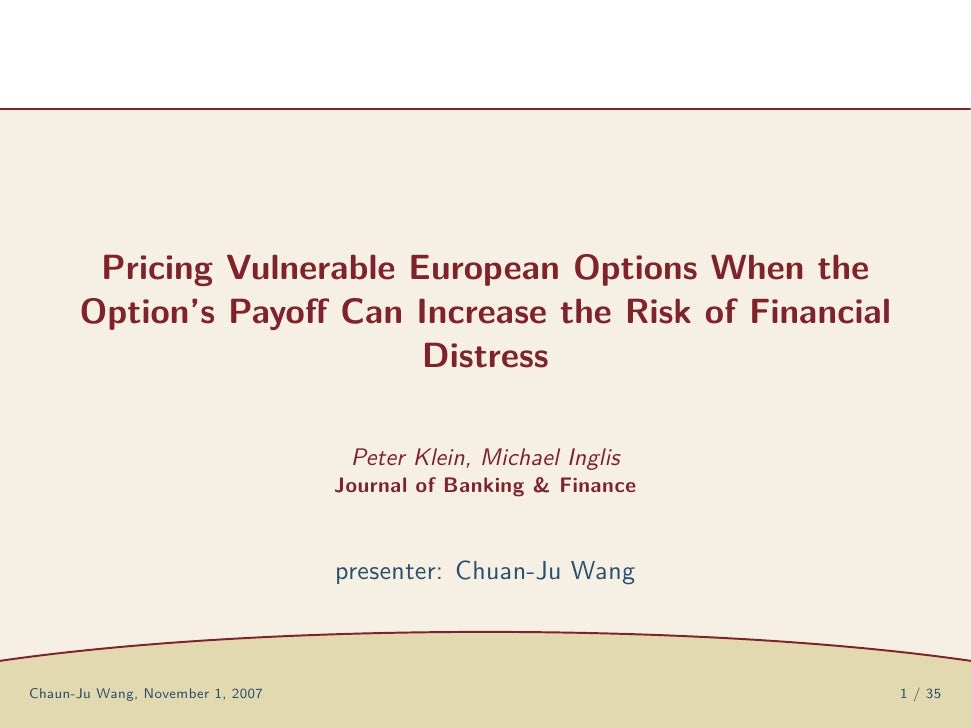 Pricing Vulnerable European Options When the       Option's Payoff Can Increase the Risk of Financial                      ...