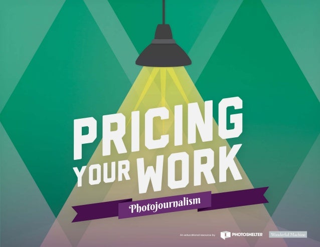 Pricing your-work-photojournalism