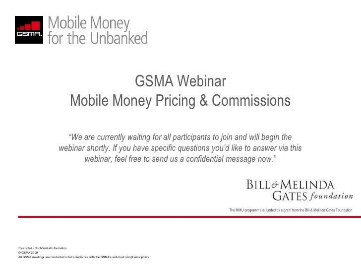 """GSMA Webinar Mobile Money Pricing & Commissions<br />""""We are currently waiting for all participants to join and will begin..."""