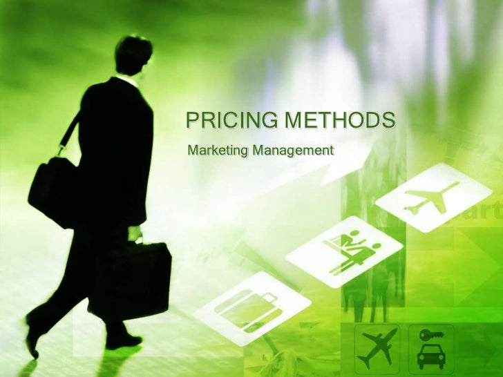 Pricing methods..