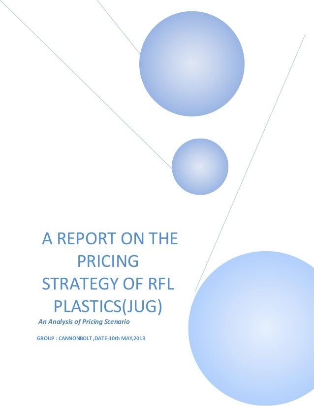 "Pricing strategy and scenario of ""RFL PLASTICS (JUG)"