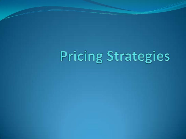 Pricing StrategiesMarket-penetration pricing     - setting the price as low as possible to win a large market share, then ...