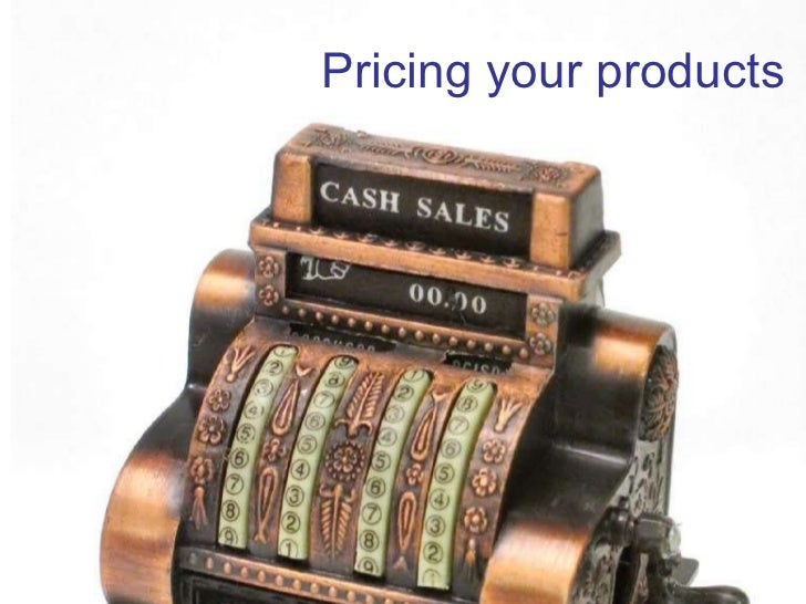Pricing your business product and services