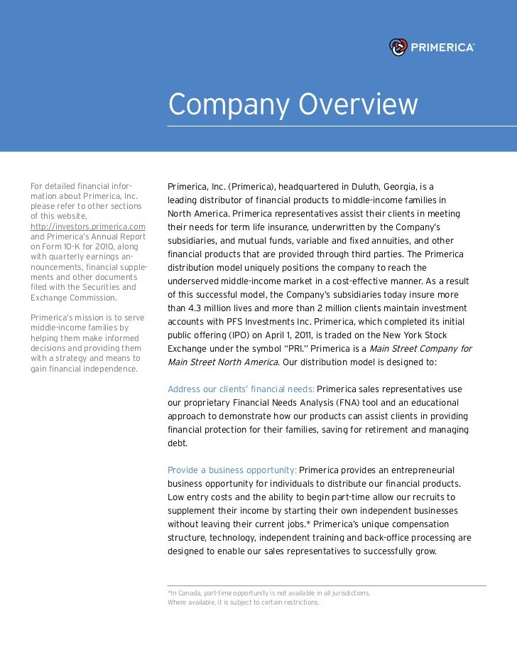 Company OverviewFor detailed financial infor-     Primerica, Inc. (Primerica), headquartered in Duluth, Georgia, is amatio...