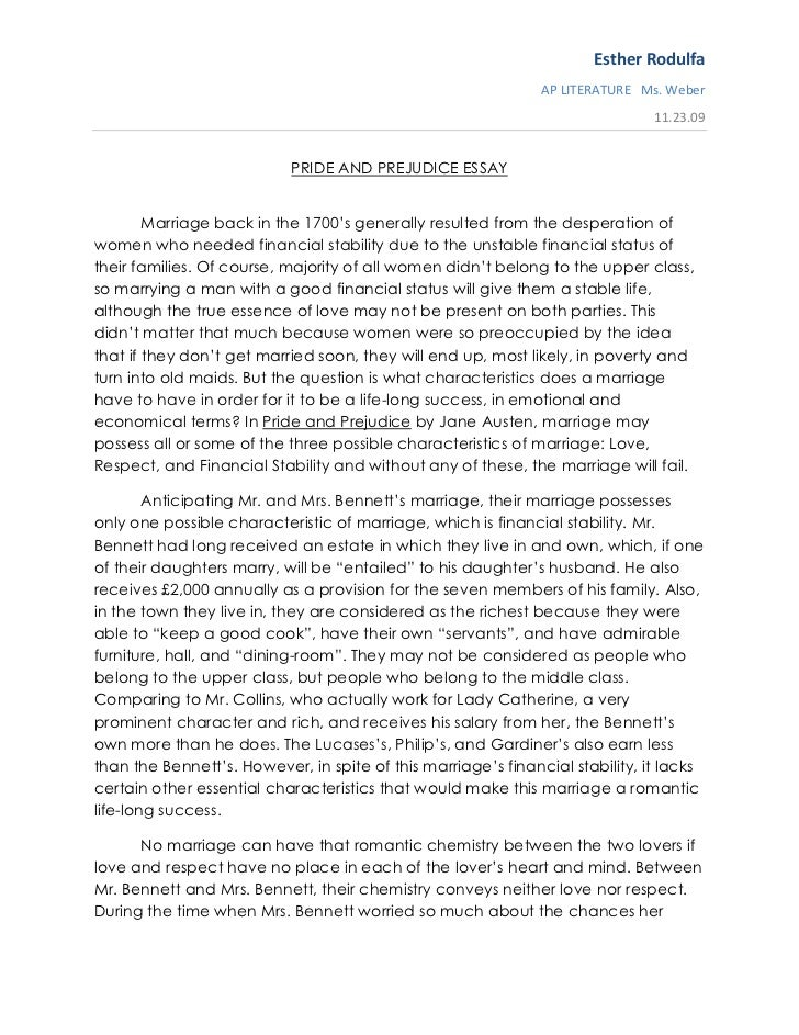 pride prejudice essays English essays - pride and prejudice - jane austen's novel, pride and prejudice  presents five married couples no two are alike from the pure.