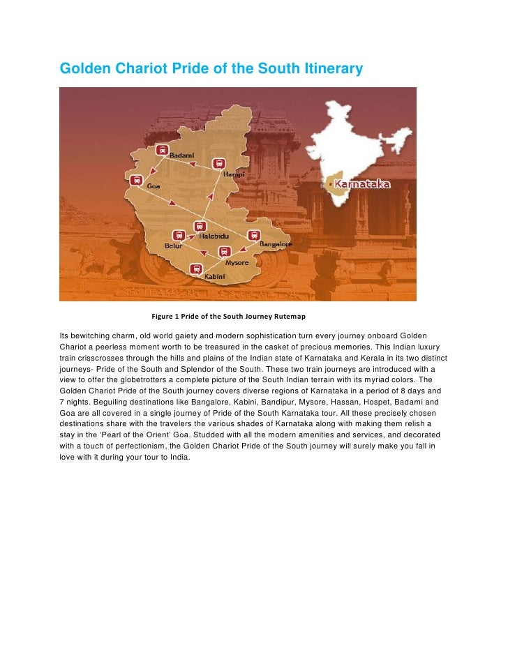 Golden Chariot Pride of the South Itinerary                          Figure 1 Pride of the South Journey RutemapIts bewitc...