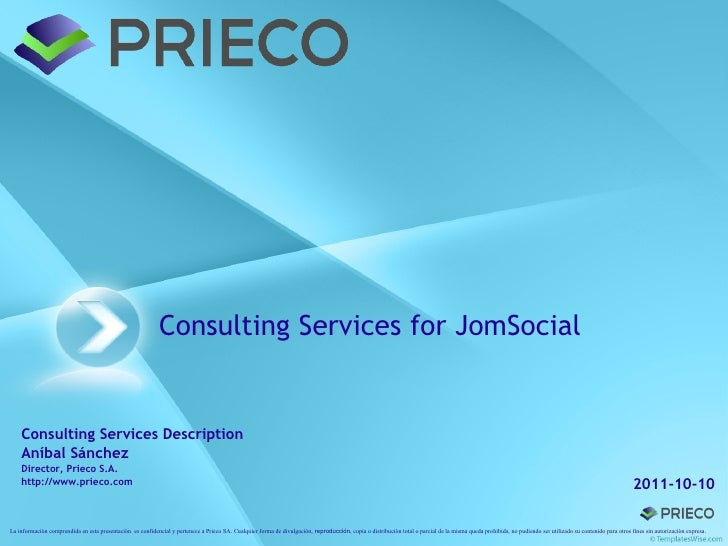 Consulting Services for JomSocial    Consulting Services Description    Aníbal Sánchez    Director, Prieco S.A.    http://...