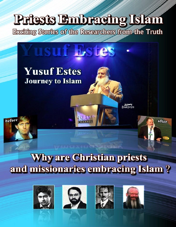 Priests Embracing Islam ( Free Book & Movies )