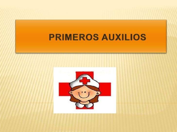 PRIMEROS AUXILIOS <br />