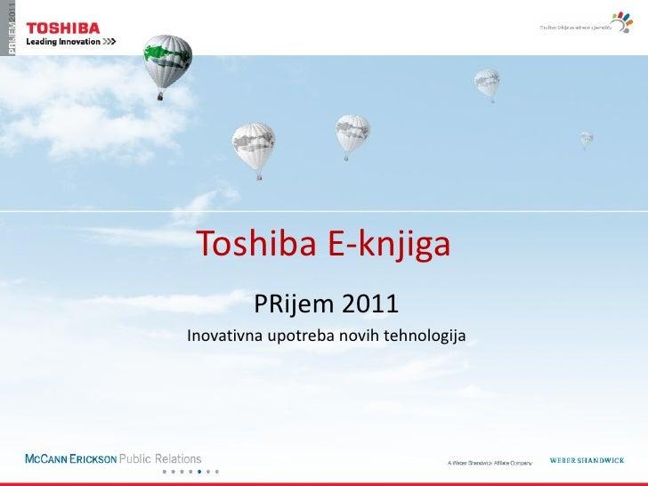 Toshiba E-knjiga        PRijem 2011Inovativna upotreba novih tehnologija