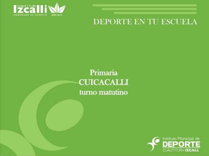 Prim. CUICACALLI Mat.pptx