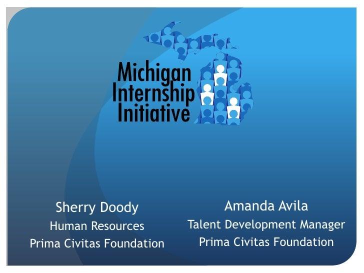 Sherry Doody                 Amanda Avila    Human Resources        Talent Development ManagerPrima Civitas Foundation    ...