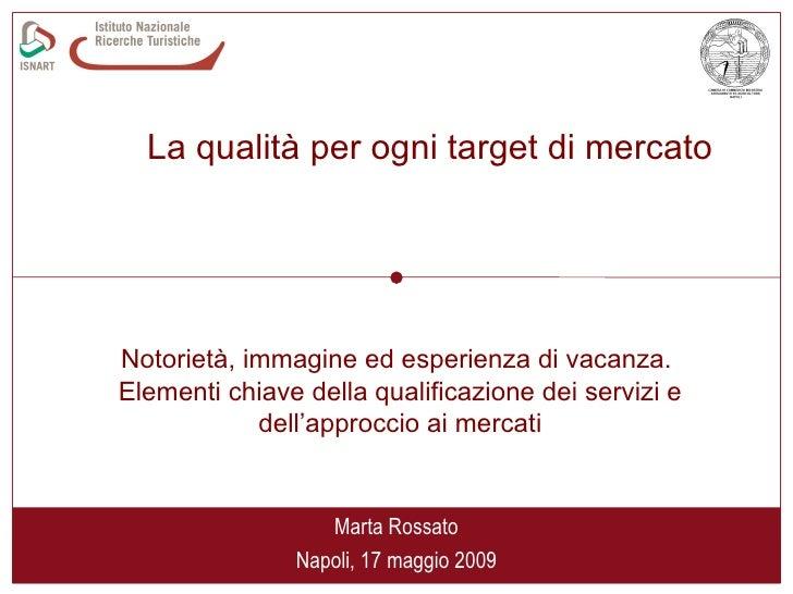 """Seminario """"Napoli 2015"""" -  LA QUALITÀ PER OGNI TARGET DI MERCATO"""