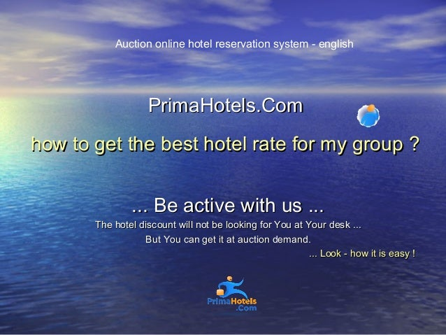 PrimaHotels.Com - group reservations to hotels, How to book ?