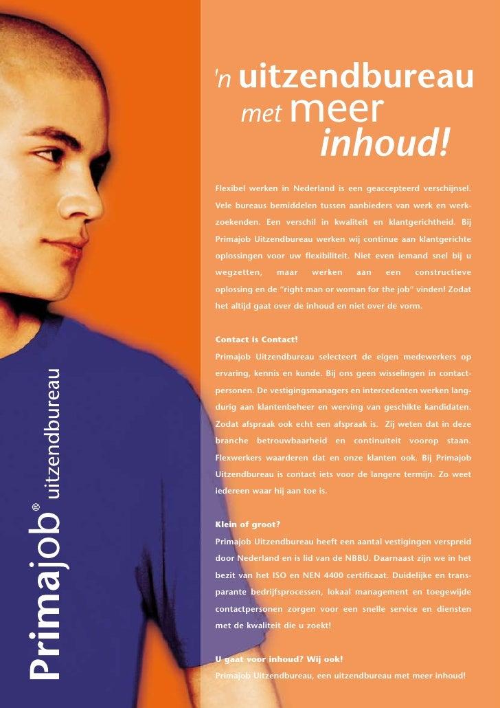 Flexibel werken in Nederland is een geaccepteerd verschijnsel.  Vele bureaus bemiddelen tussen aanbieders van werk en werk...
