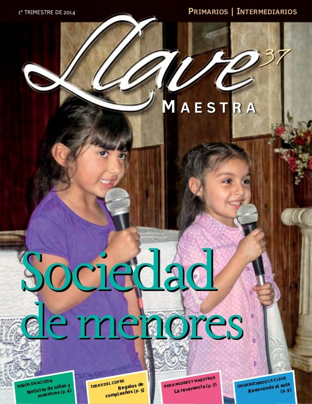 Primarios | Intermediarios  1º TRIMESTRE DE 2014  37 MAESTRA  Sociedad  de menores EN NIÑOS  N ACC IÓ  n i ñ os y  as de N...