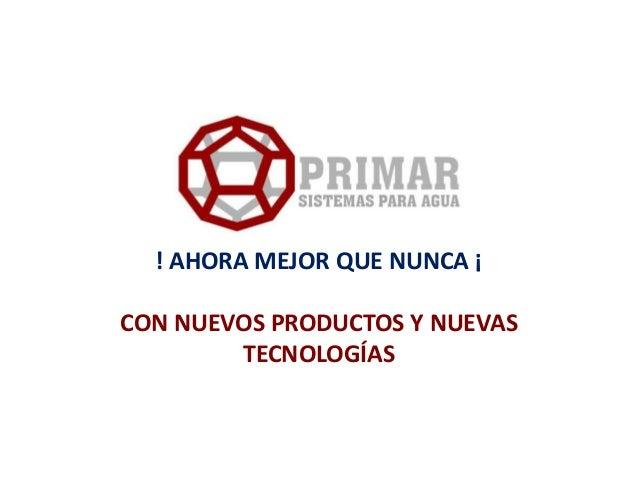 Primar sistemas para agua presentacion 2013