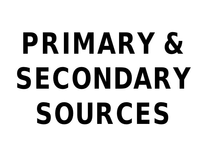 Primary And Secondary Sources Presentation