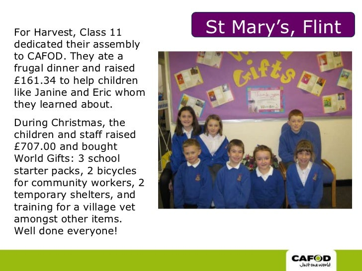 St Mary's, Flint <br />For Harvest, Class 11 dedicated their assembly to CAFOD. They ate a frugal dinner and raised £161.3...