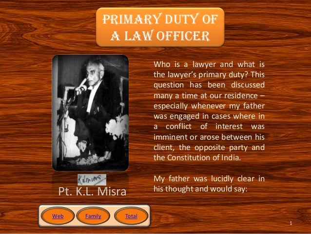 Primary Duty of an Officer of Court (Advocate/Lawyer/Solicitor)