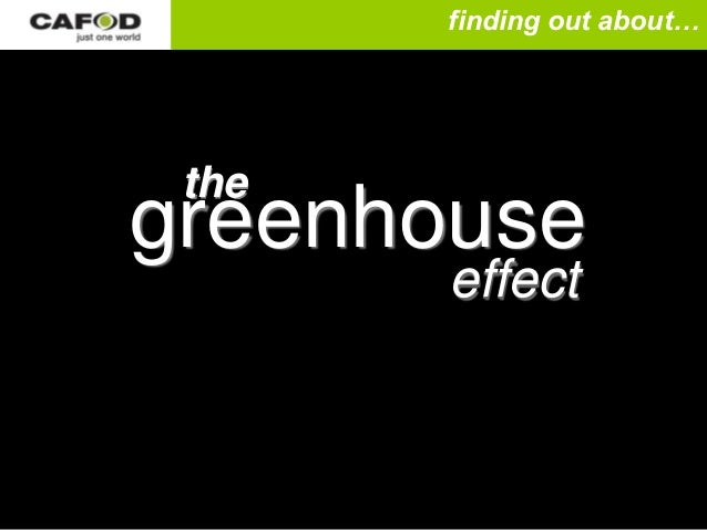 finding out about… thegreenhouse       effect