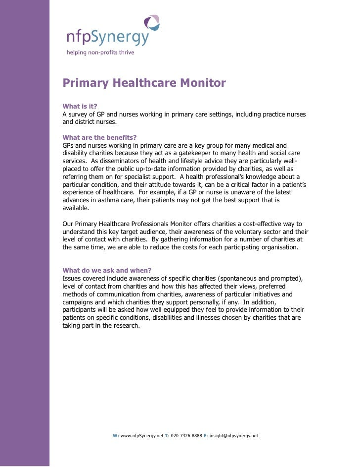 Primary Healthcare MonitorWhat is it?A survey of GP and nurses working in primary care settings, including practice nurses...