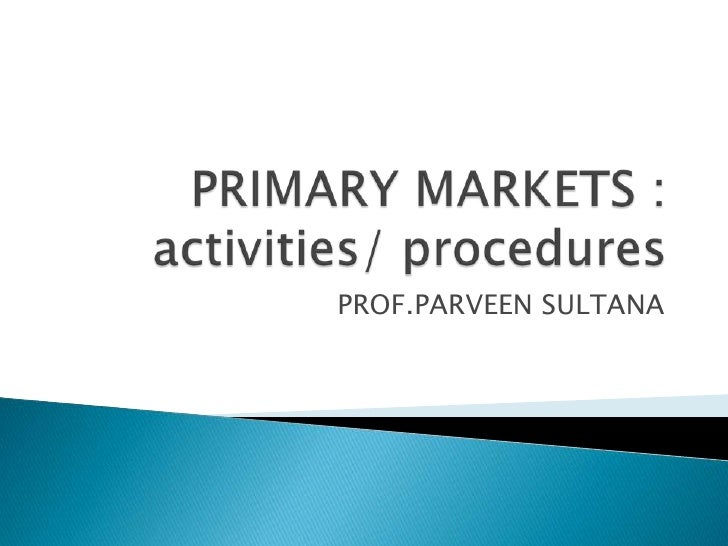 Primary markets eligibility norms