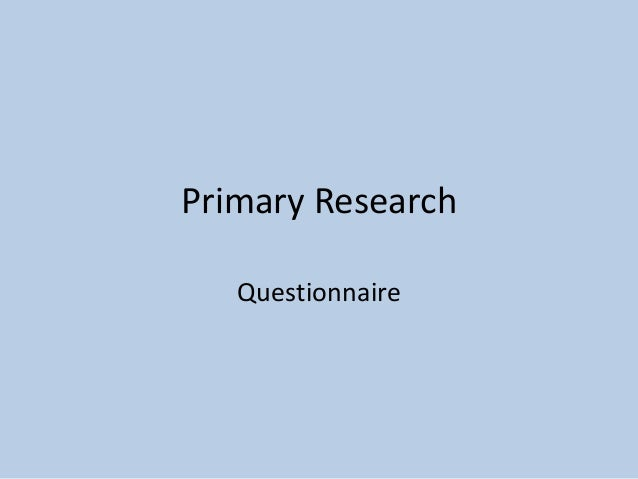 Primary Research Questionnaire