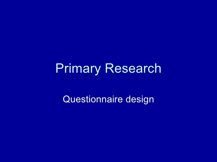 primary research question Market research techniques: primary and  types of market research techniques primary market  my question is on what circumstances does a firm.