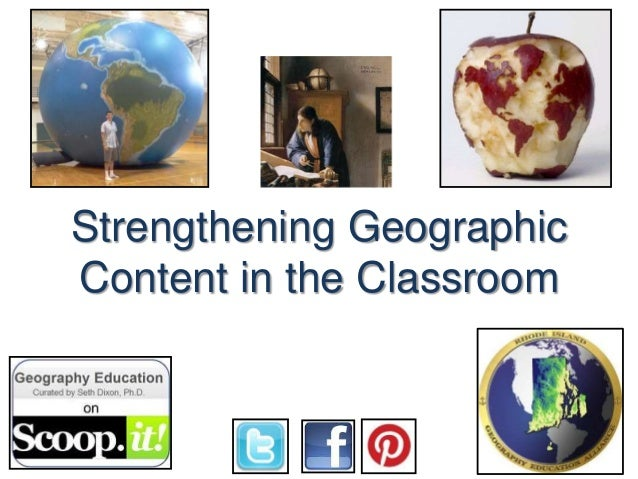 Strengthening Geographic Content in the Classroom