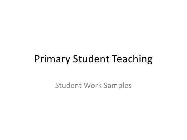 Primary Student Teaching Work Samples