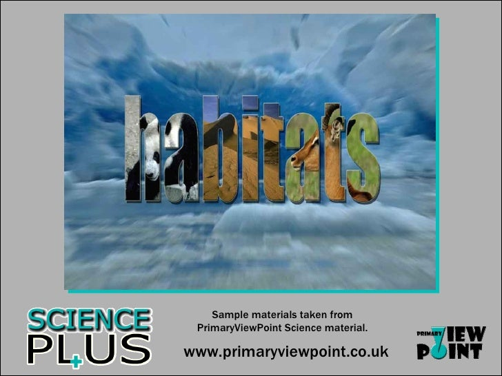 Sample materials taken from PrimaryViewPoint Science material. www.primaryviewpoint.co.uk