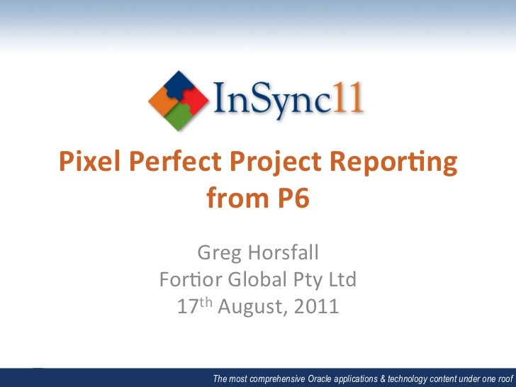 Pixel Perfect Project Repor/ng                from P6                Greg Horsfall           For-or Gl...