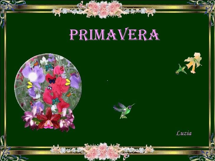 PRIMAVERA Luzia