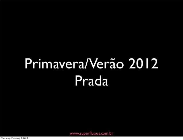 Primavera:verão 2012  - Prada