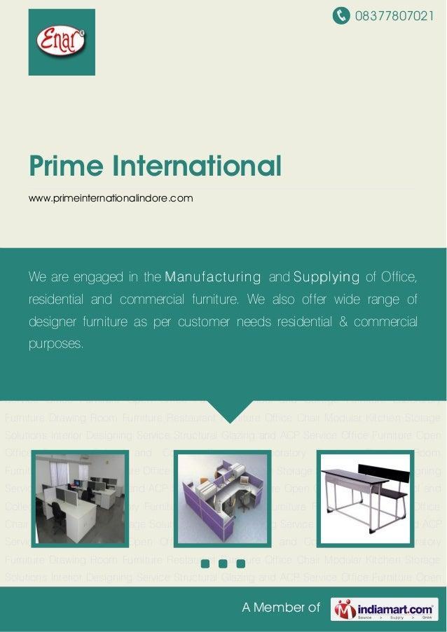 08377807021A Member ofPrime Internationalwww.primeinternationalindore.comOffice Furniture Open Office Furniture School and...