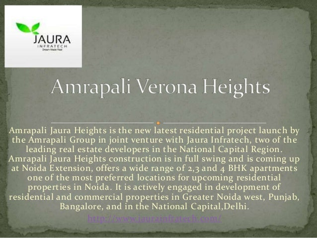 Amrapali Jaura Heights is the new latest residential project launch by the Amrapali Group in joint venture with Jaura Infr...