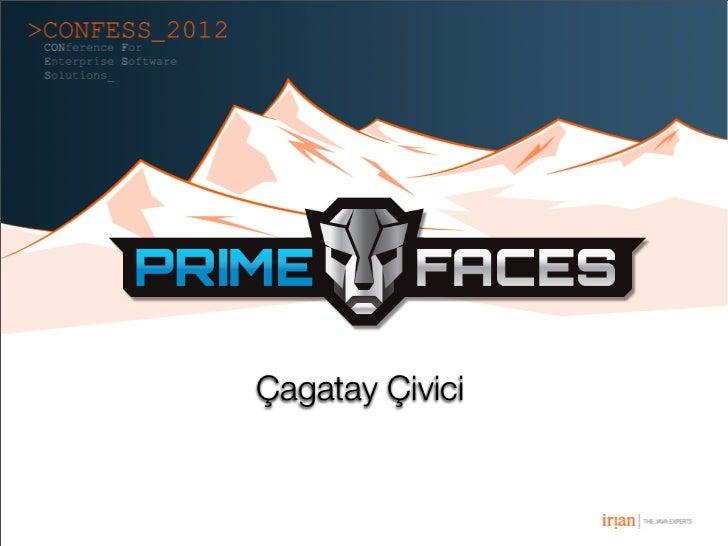Primefaces Confess 2012