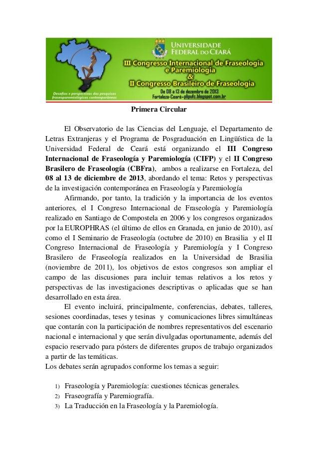 Primera Circular El Observatorio de las Ciencias del Lenguaje, el Departamento de Letras Extranjeras y el Programa de Posg...