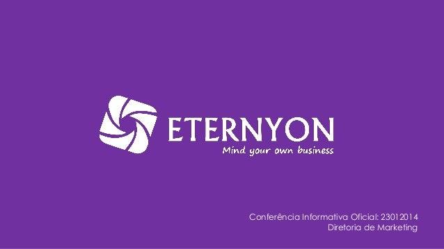 Conferência Informativa Oficial: 23012014 Diretoria de Marketing